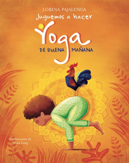 Portada de Juguemos a hacer Yoga de buena mañana en las recomendaciones para estas navidades