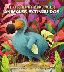 Portada El fascinante libro de los animales extinguidos
