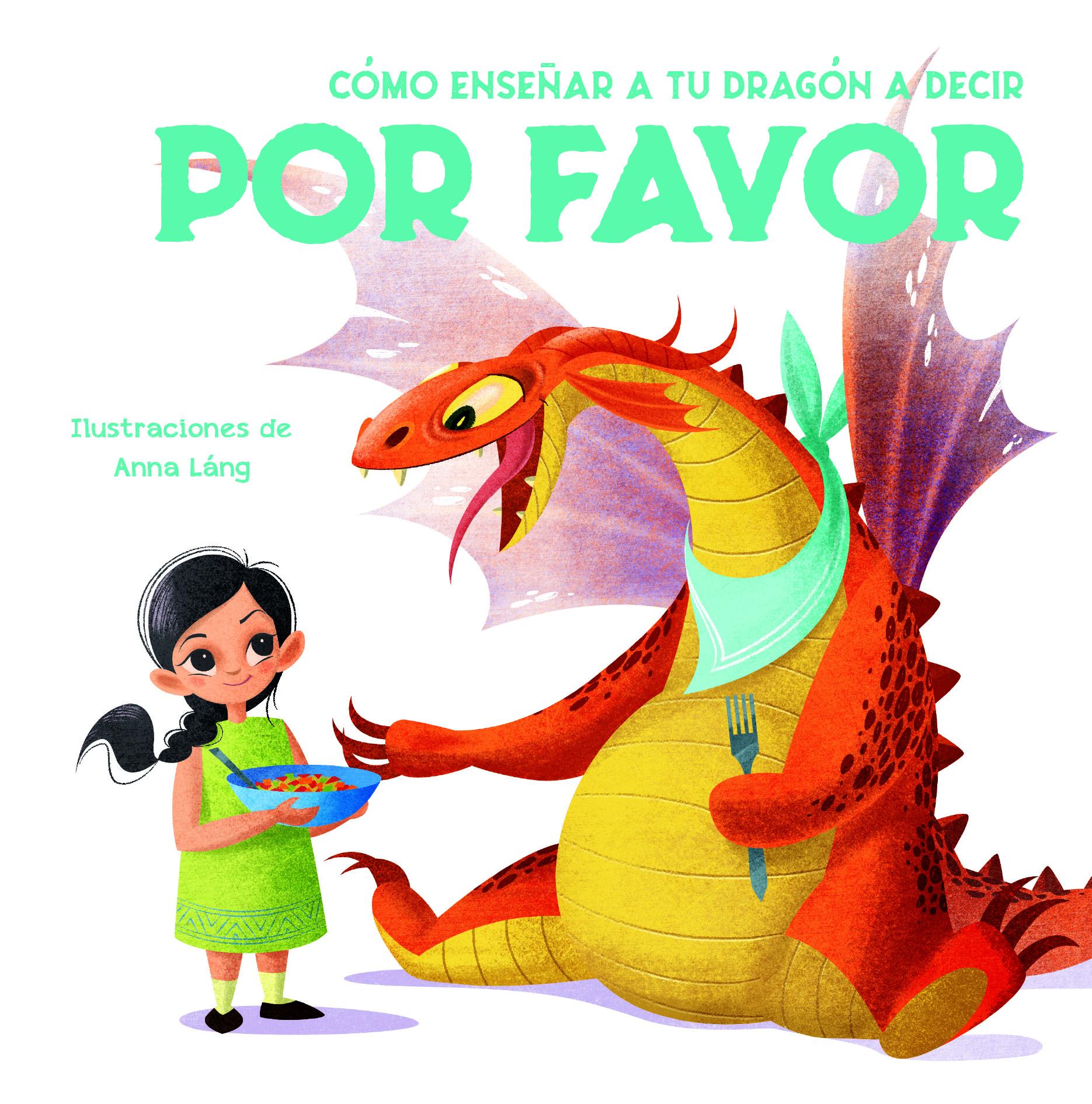 Portada de Cómo enseñar a tu dragón a decir por favor