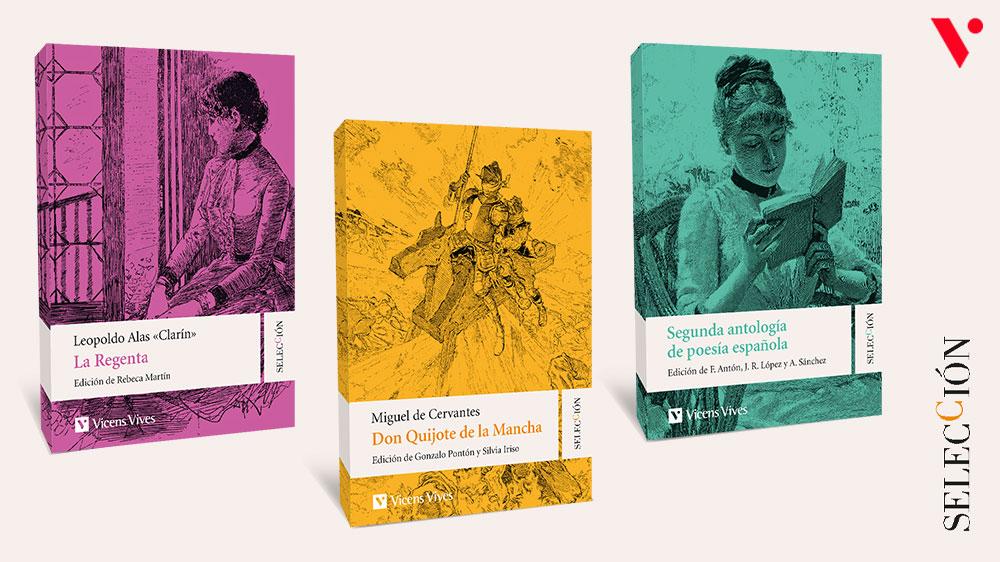 Selecció lectures batxillerat (La Regenta, Quijote, Antología de la poesía española)